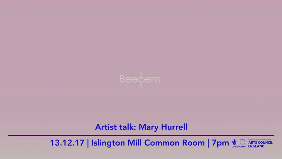 Artist Talk // Mary Hurrell