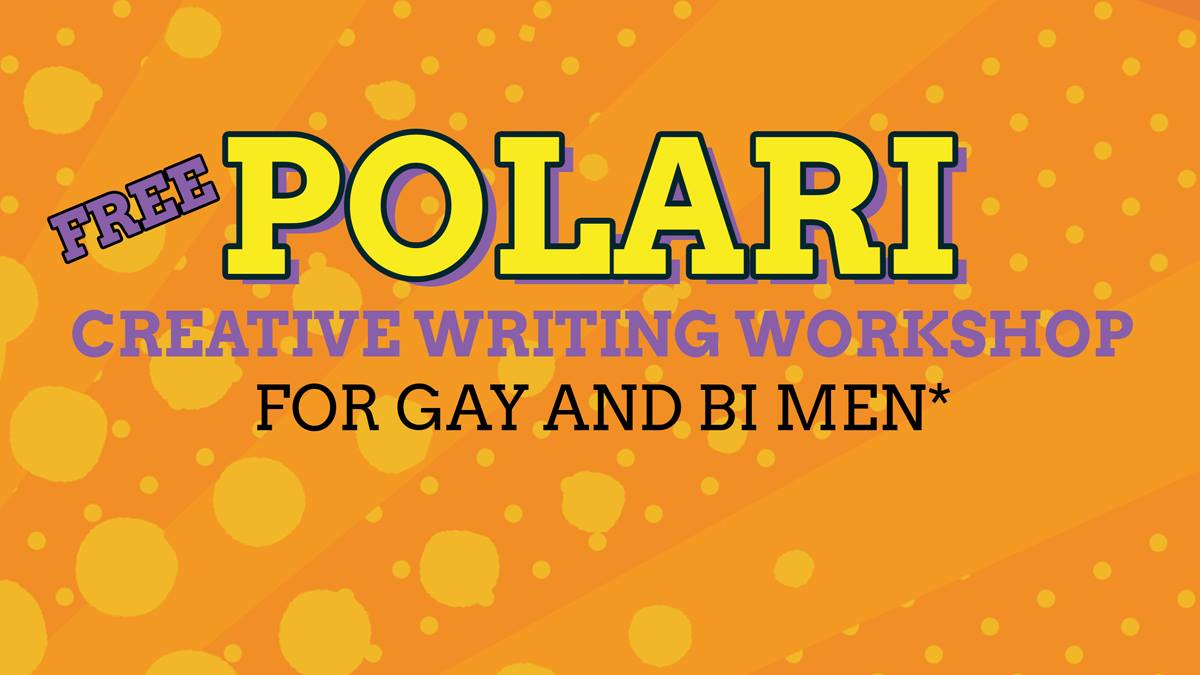 Polari Creative Writing Workshop for Gay & Bi Men