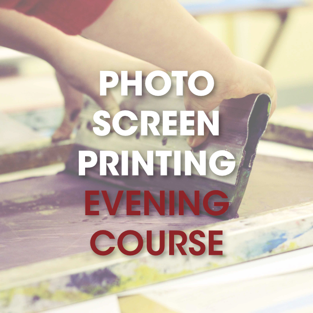 Photo Screen Printing / Evening Course / 4 Sessions