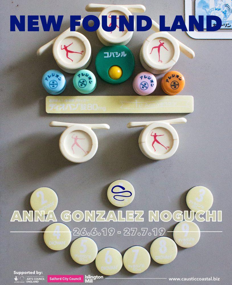 NEW FOUND LAND | ANNA GONZALEZ NOGUCHI