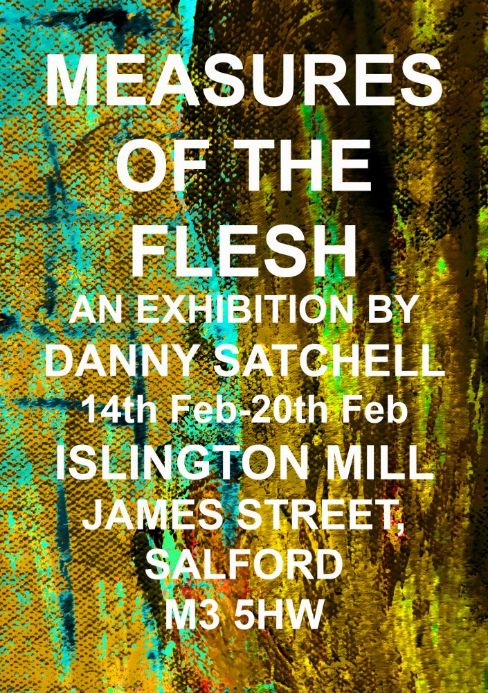 Danny Satchell / Measures of The Flesh
