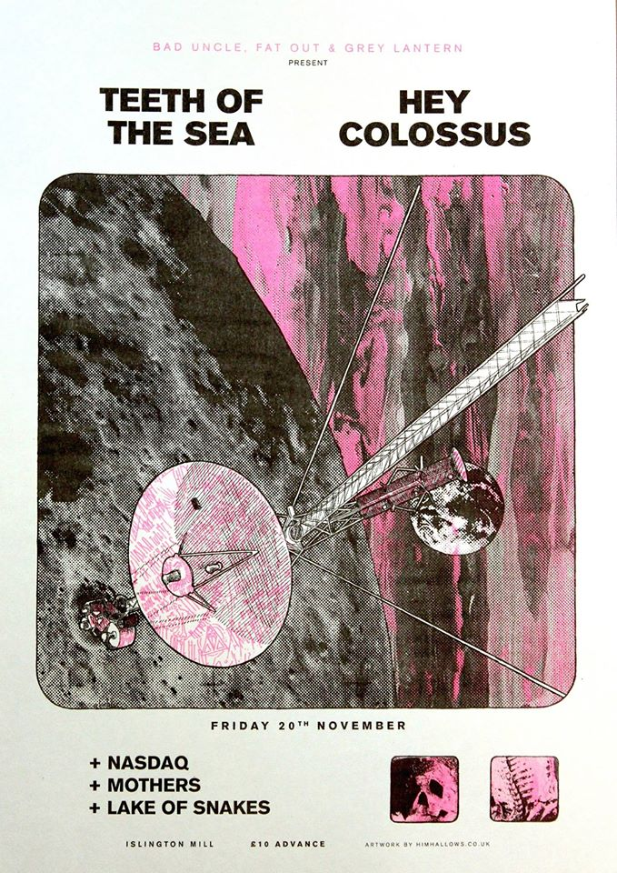 Teeth of the Sea, Hey Colossus, Lakes of Snakes, Mothers, Nasdaq