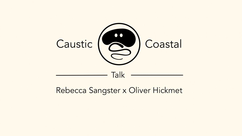 TALK: Rebecca Sangster x Oliver Hickmet