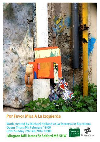 Por Favor Mira A La Izquierda: Work by Michael Holland