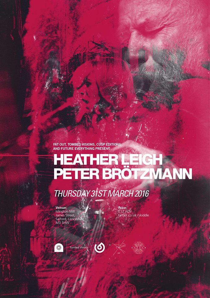 Heather Leigh & Peter Brotzmann at Islington Mill