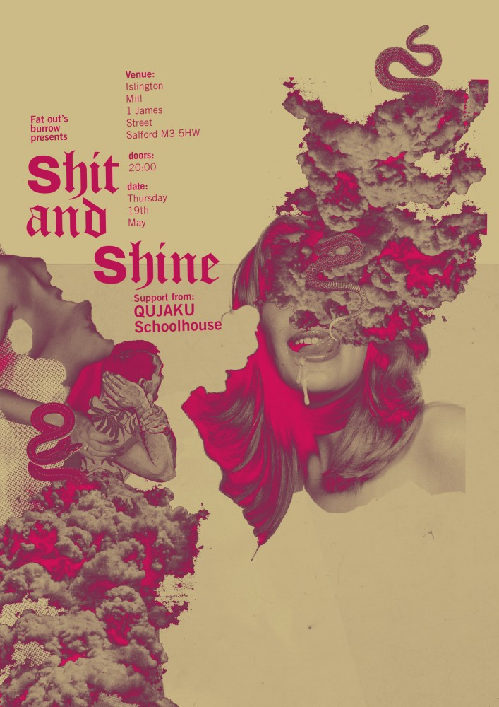 SHIT & SHINE w/ QUJAKU and SCHOOLHOUSE