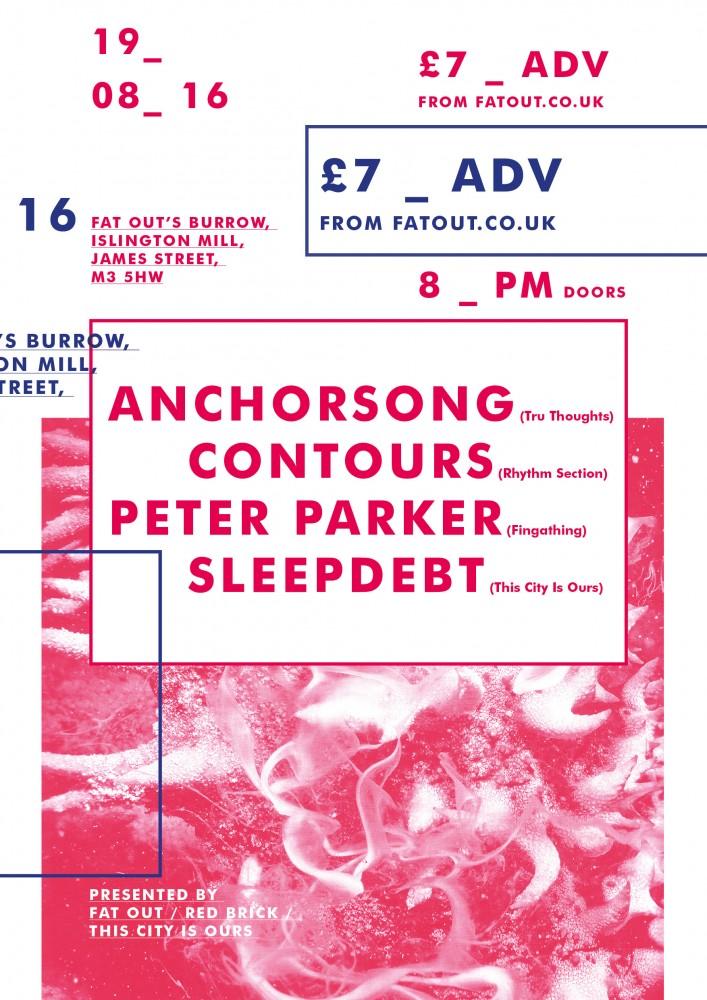 ANCHORSONG w/ CONTOURS, PETER PARKER, SLEEPDEBT & DJS TIL LATE