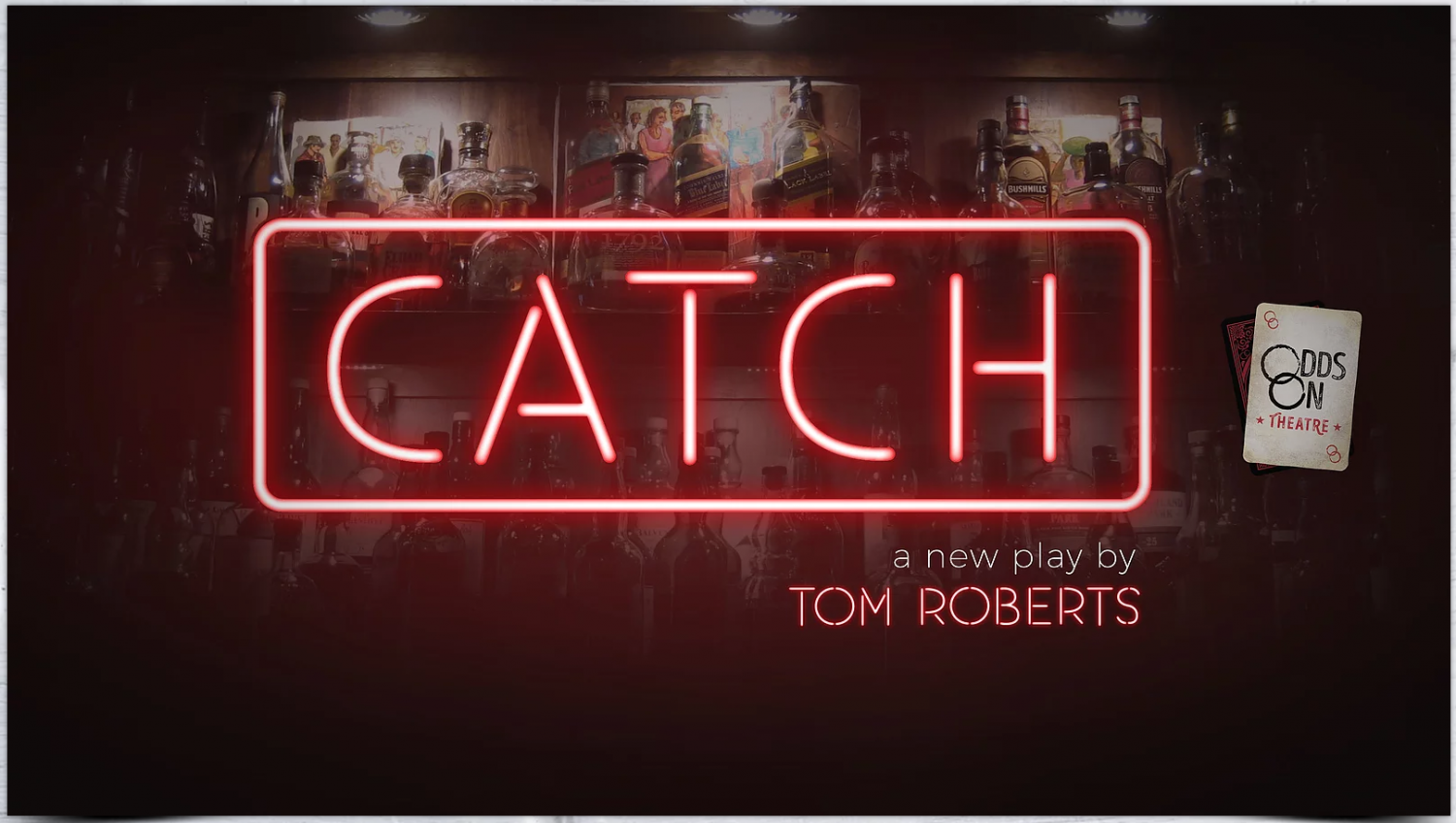CATCH 'A new play by Tom Roberts'