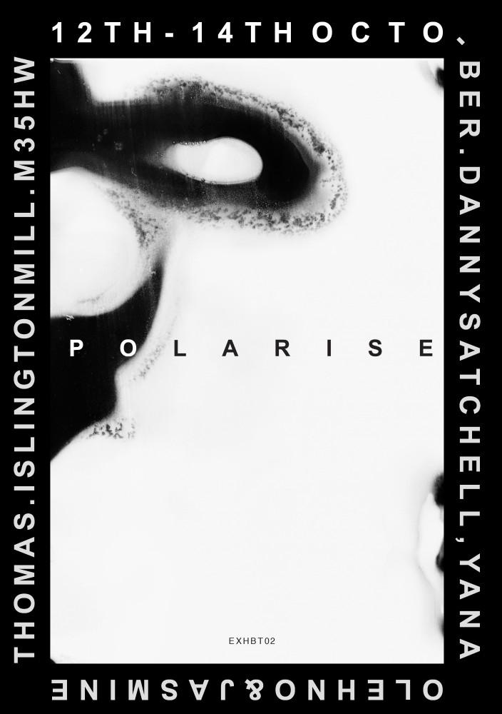 Polarise 002 // Exhibition