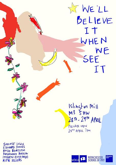 We'll Believe it When We See It // Exhibition Opening