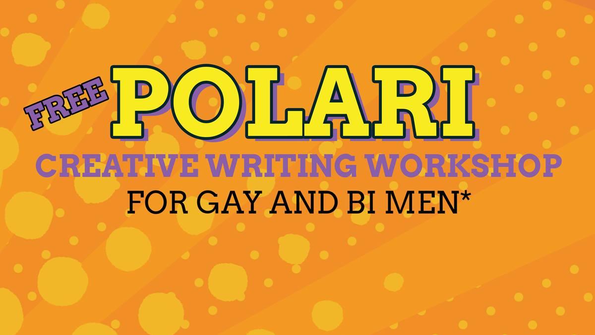 Polari Creative Writing Workshop for Gay & Bi Men