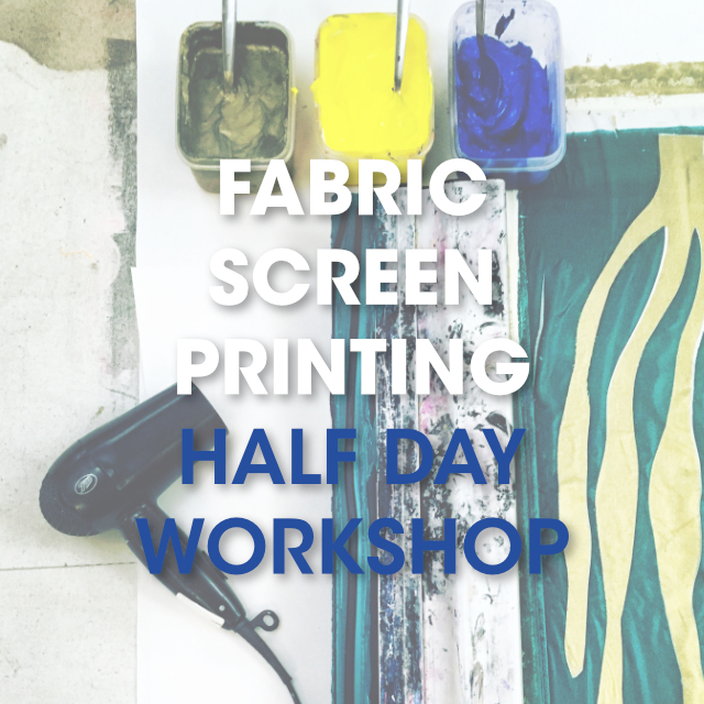 Fabric Screen Printing / Weekend Course