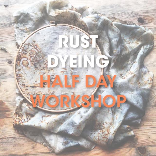 Rust Dyeing / Half Day Workshop